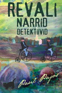 Revali narrid detektiivid  by  Paul Pajos