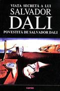 Viata secreta a lui Salvador Dali  by  Salvador Dalí