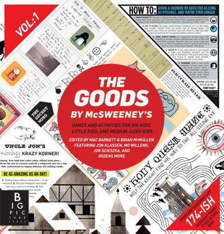 The Goods: Volume 1  by  McSweeneys Publishing