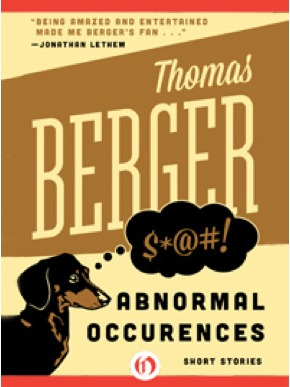 Abnormal Occurrences: Short Stories  by  Thomas Berger