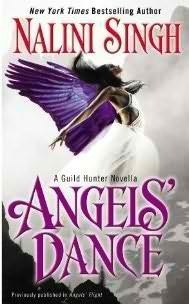 Angels Dance (Guild Hunter, #0.4) Nalini Singh