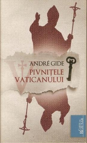 Pivnitele Vaticanului  by  André Gide