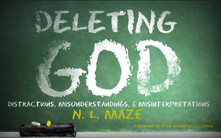 Deleting God [Study Edition]  by  Nicholas Maze