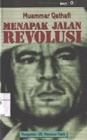 Menapak Jalan Revolusi  by  معمر القذافي