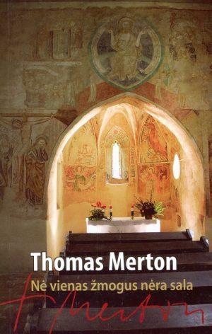 Nė vienas žmogus nėra sala  by  Thomas Merton