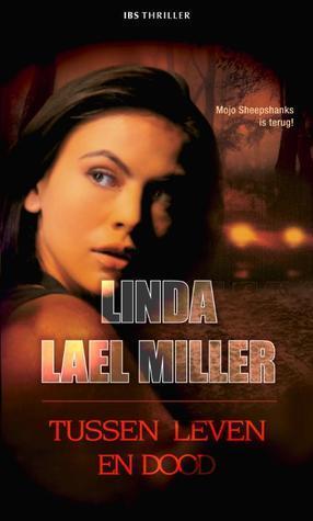 Tussen leven en dood Linda Lael Miller