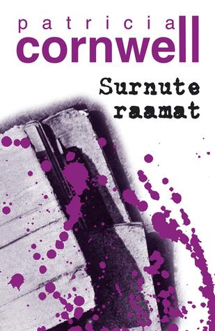 Surnute raamat (Kay Scarpetta #15) Patricia Cornwell