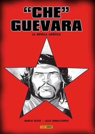 Che Guevara: La novela gráfica  by  Marco Rizzo