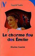 Le Charme Fou Des Émilie Shaïne Cassim