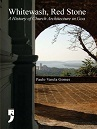 Whitewash, Red Stone: A History of Church Architecture in Goa  by  Paula Varela Gomes