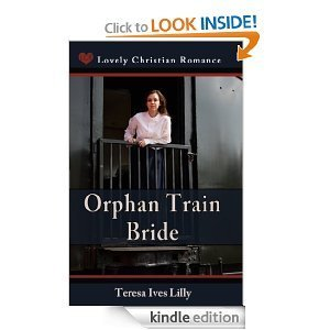 Orphan Train Bride  by  Teresa Ives Lilly