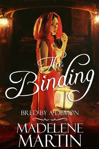 The Binding - Bred  by  a Demon by Madelene Martin