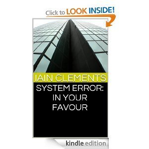 System Error: In Your Favour Iain Clements