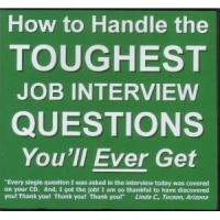 How To Handle The Toughest Job Interview Questions Youll Ever Get  by  David R. Portney