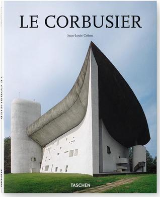 Le Corbusier  by  Jean-Louis Cohen