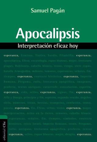 Apocalipsis: Interpretacion Eficaz Hoy  by  Zondervan Publishing