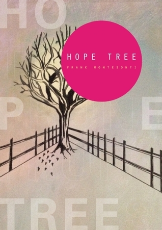 Hope Tree  by  Frank Montesonti