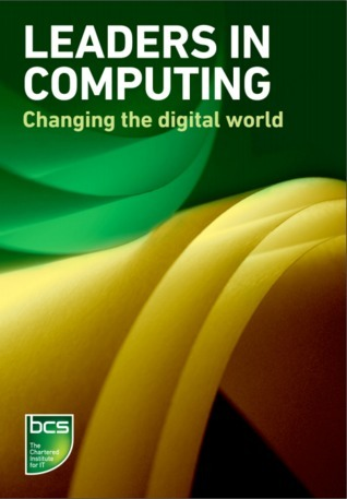 Leaders in Computing - Changing the digital world BCS the Chartered Institute for IT
