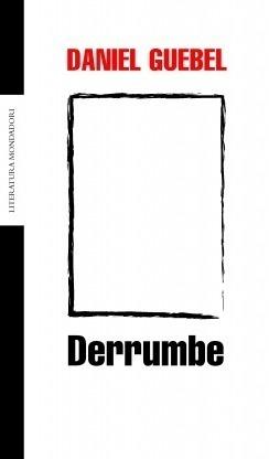 Derrumbe  by  Daniel Guebel