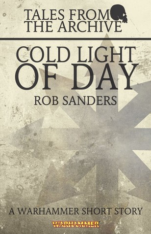 Cold Light of Day  by  Rob   Sanders