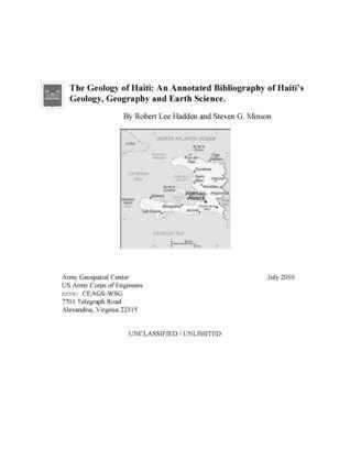 The Geology of Haiti: An Annotated Bibliography of Haitis Geology, Geography and Earth Science.  by  Robert Lee Hadden