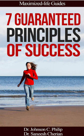 7 Guaranteed Principles Of Success Johnson C. Philip