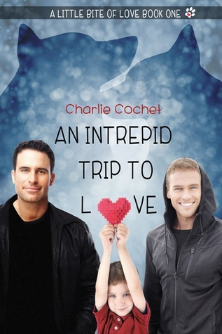 An Intrepid Trip to Love (A Little Bite of Love #1) Charlie Cochet