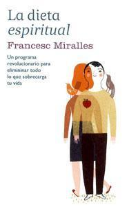 La dieta espiritual  by  Francesc Miralles