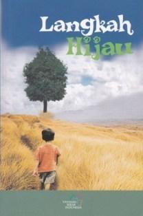 Langkah Hijau  by  Dhohir Farisi