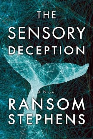 Sensory Deception, The Ransom Stephens