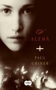 A Alemã  by  Paul Griner