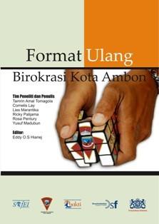 Format Ulang Birokrasi Kota Ambon Eddy O.S Hiariej