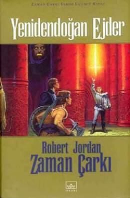 Yeniden Doğan Ejder (Wheel of Time #3.2) Robert Jordan