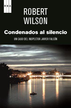 Condenados al silencio  by  Robert Wilson