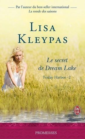 Le secret de Dream Lake (Friday Harbor, #3)  by  Lisa Kleypas