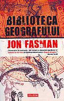 Biblioteca geografului  by  Jon Fasman