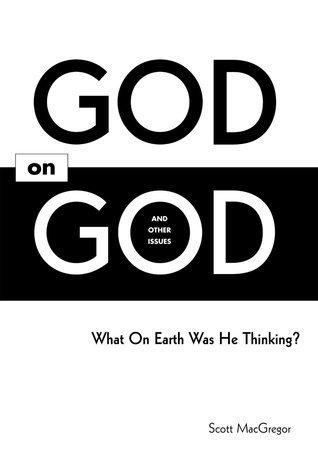 God on God  by  Scott Macgregor