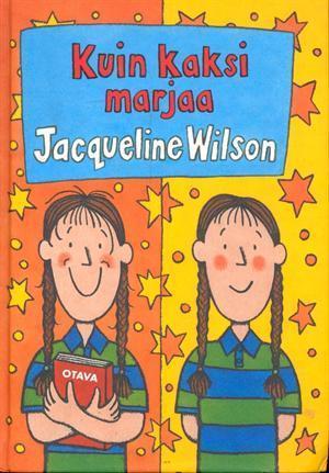 Kuin kaksi marjaa  by  Jacqueline Wilson
