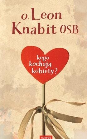 Kogo kochają kobiety?  by  Leon Knabit