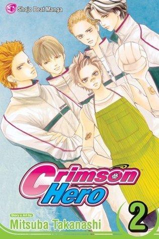 Crimson Hero, Vol. 2  by  Mitsuba Takanashi