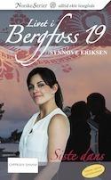 Siste dans (Livet i Bergfoss, #19) Synnøve Eriksen