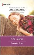 Roots in Texas K.N. Casper