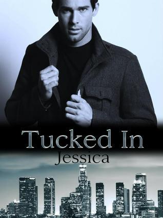 Jessica (Tucked In, #2)  by  N. Kuhn