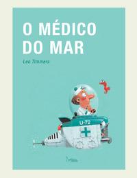 O Médico do Mar  by  Leo Timmers