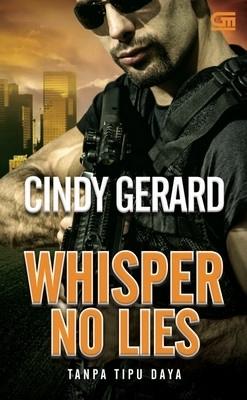 Whisper No Lies - Tanpa Tipu Daya Cindy Gerard