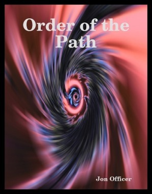 Order of the Path Jon Officer