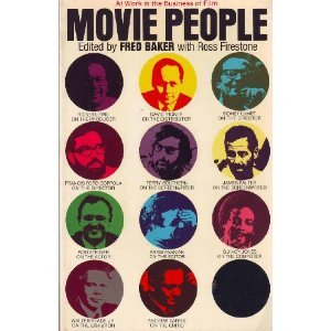 Movie People: At Work in the Business of Film  by  Fred Baker