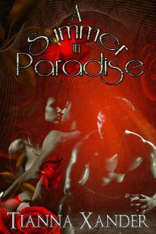 A Summer in Paradise (Paradise, #12) Tianna Xander