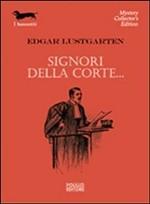 Signori della corte Edgar Lustgarten