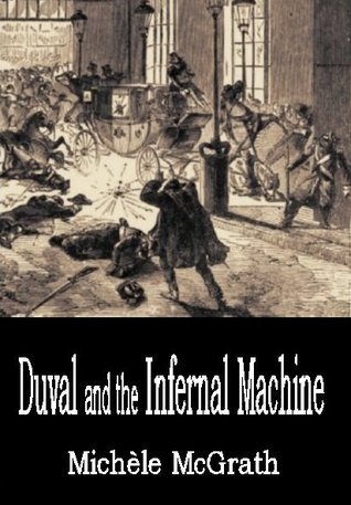 Duval and the Infernal Machine  by  Michele McGrath